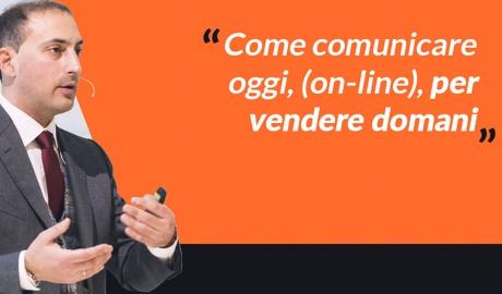 Come comunicare oggi, (on-line), per vendere domani