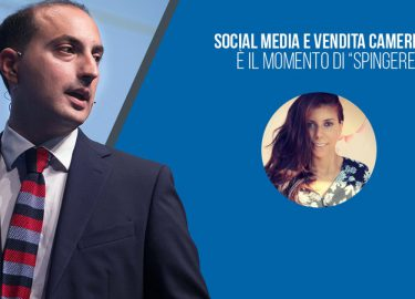 """Social Media e Vendita Camere: è il momento di """"spingere""""!"""